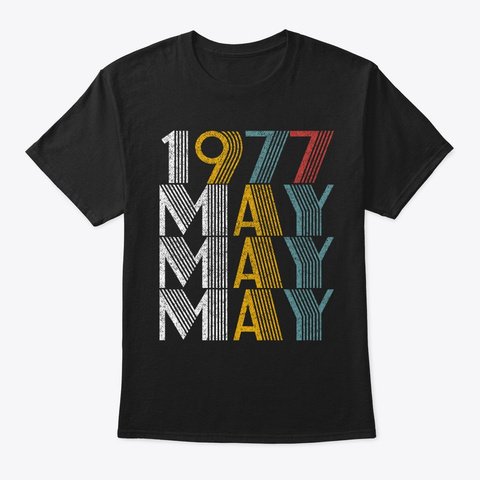 May 1977 Birthday Vintage Style Black T-Shirt Front