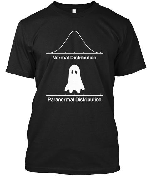 Normal Distribution Paranormal Distribution  Black T-Shirt Front