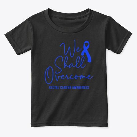 Overcome Rectal Cancer Awareness T Shirt Black T-Shirt Front