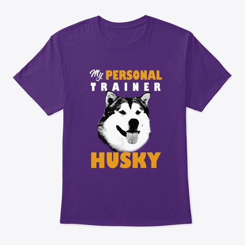 Personal Trainer Is Husky T Shirt Purple T-Shirt Front