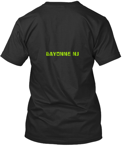 Bayonne Nj Black T-Shirt Back
