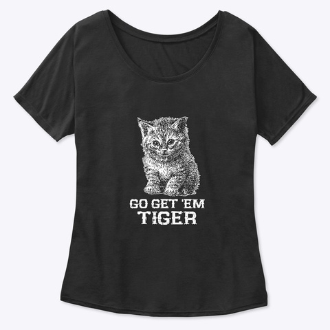 Go Get Them Tiger. Black T-Shirt Front