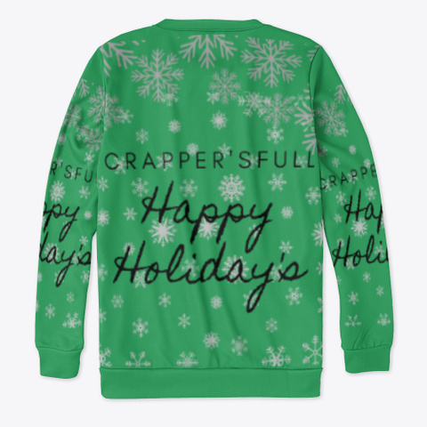 Happy Holiday's Crappers Full Green T-Shirt Back