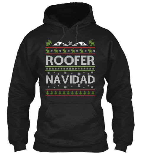 Funny Roofer Navidad Gift Ugly Christmas Black T-Shirt Front