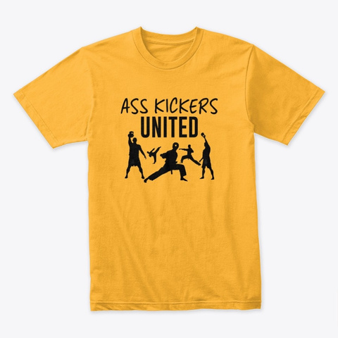 Ass Kickers United Gold T-Shirt Front