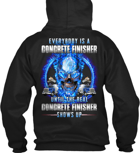 Everybody Is A Goncrete Finisher Black T-Shirt Back