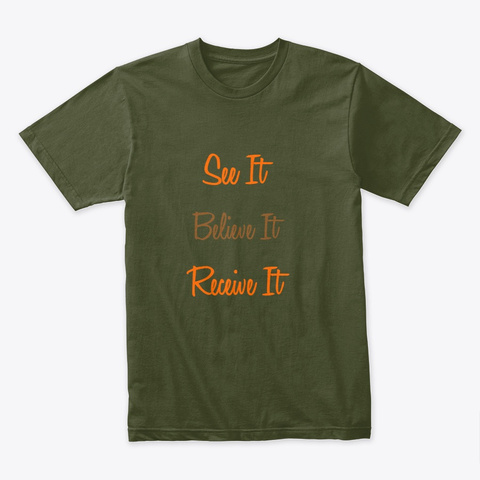 Positive Thoughts Merchandise! Military Green T-Shirt Front