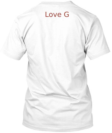 Love God White T-Shirt Back