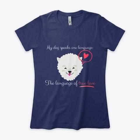 Language Of True Love: Samoyed Midnight Navy T-Shirt Front