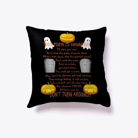 This Pillow Is Haunted! Black T-Shirt Front