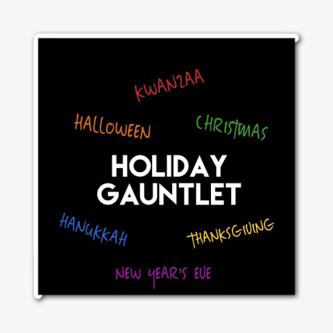 Holiday Gauntlet   Colors!  Standard T-Shirt Front