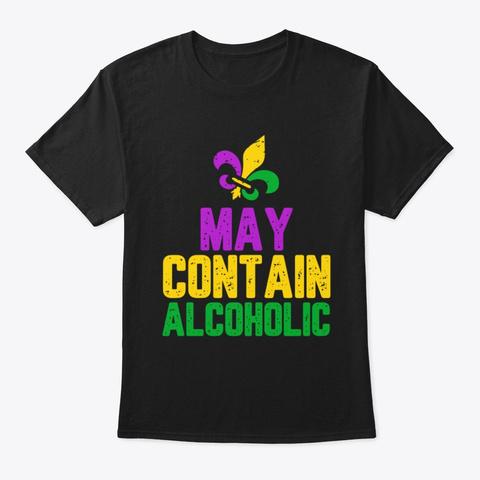 May Contain Alcohol Tshirt  Black T-Shirt Front