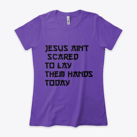 Lay Them Hands Purple Rush T-Shirt Front