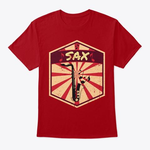 Saxophone Propaganda   Music Instrument Deep Red T-Shirt Front