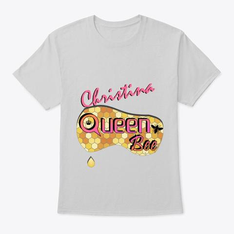 Christina Queen Bee Light Steel T-Shirt Front
