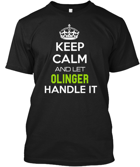 Keep Clam And Let Olinger Handle It Black T-Shirt Front