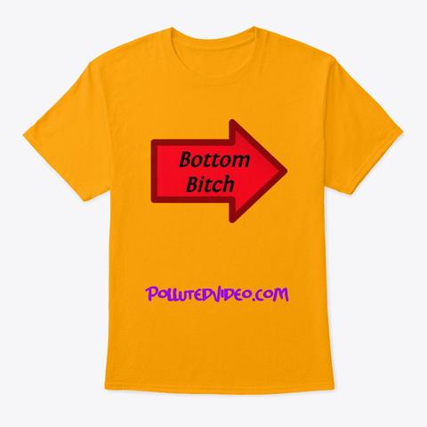 Bottom   Gold T-Shirt Front