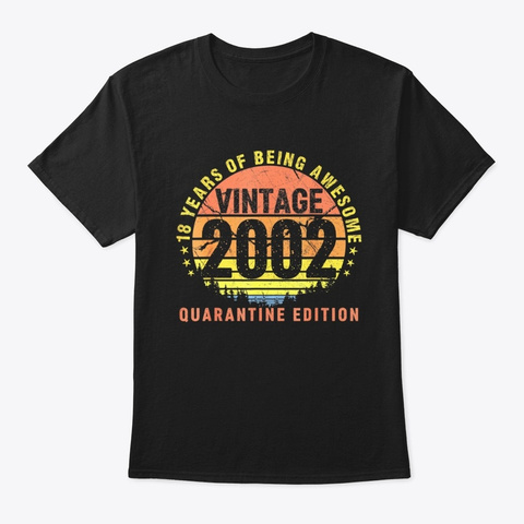 18 Years Old Quarantine Edition Black T-Shirt Front