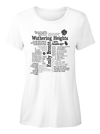 Wuthering Heights Emily Bronte White T-Shirt Front