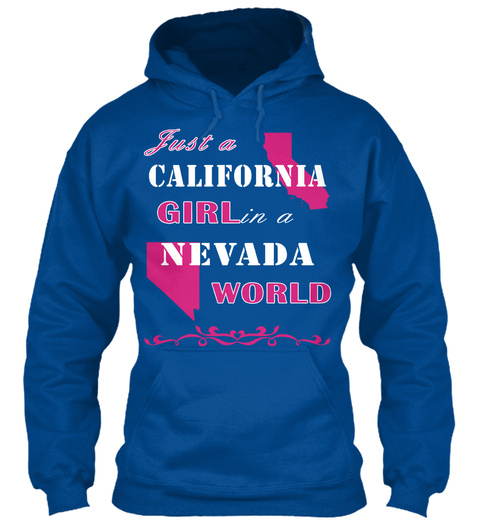 Just A California Girl In A Nevada World Royal T-Shirt Front