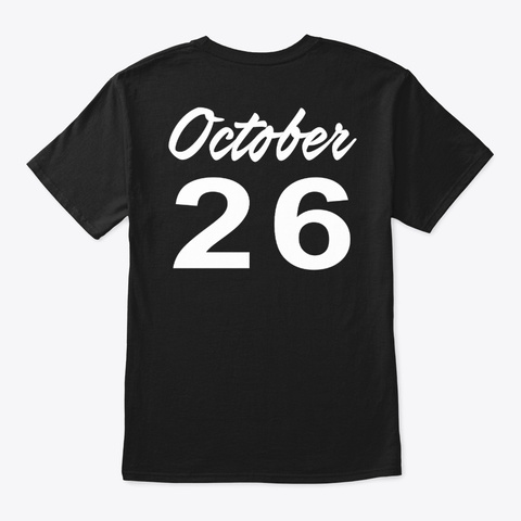 October 26   Scorpio Black T-Shirt Back