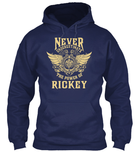 Never Underestimate The Power Of Rickey Navy T-Shirt Front