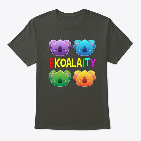 Ekoalaity Koala Pride Lgbt Gay Pride Smoke Gray T-Shirt Front