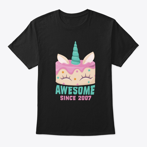 Awesome Since 2007 Unicorn Birthday Black T-Shirt Front