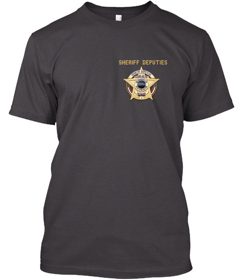 Sheriff Deputies Heathered Charcoal  T-Shirt Front