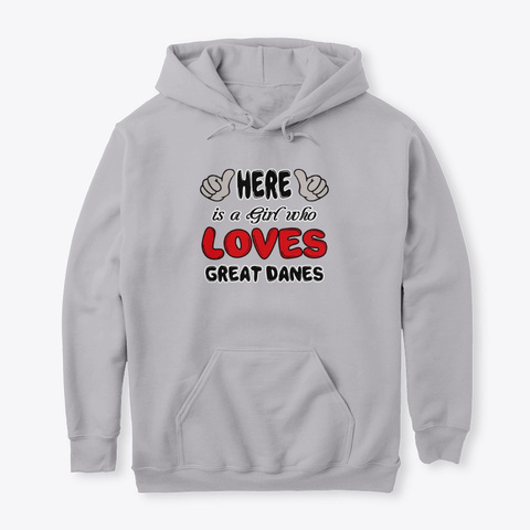 Here Girl Who Loves Great Danes Sport Grey T-Shirt Front