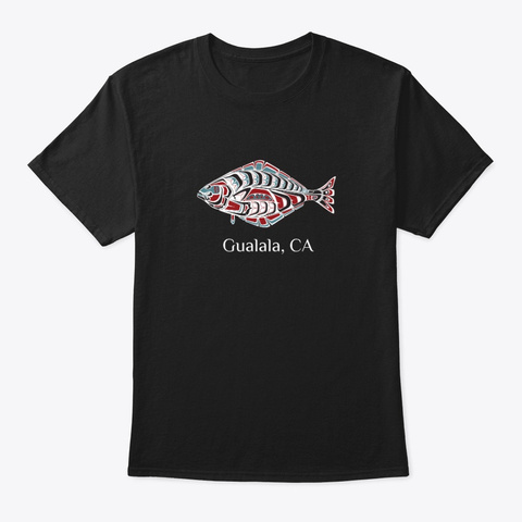 Gualala Ca  Halibut Fish Pnw Black T-Shirt Front