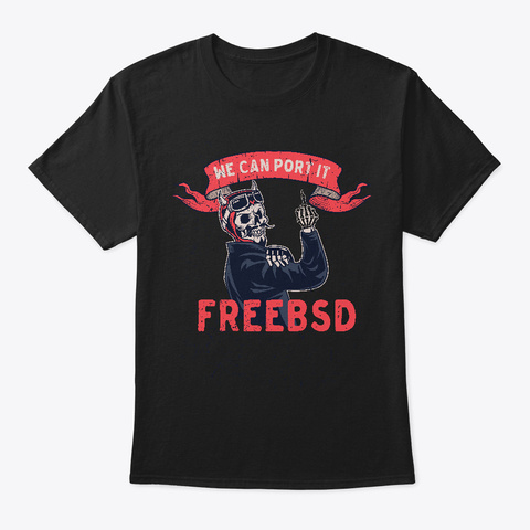 We Can Port It   Free Bsd Black T-Shirt Front