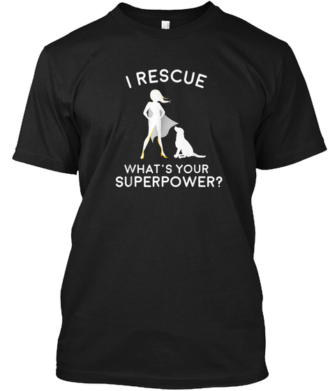 Dog Rescue Superhero T Shirt Black T-Shirt Front