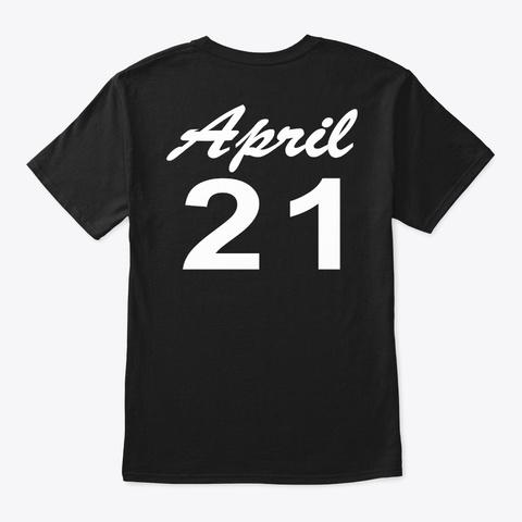 April 21   Taurus Black T-Shirt Back