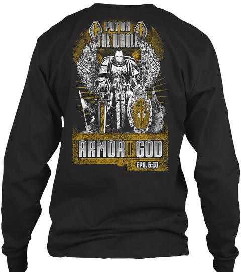 Na Put On The Whole Armor Of God Eph 6 10 Black T-Shirt Back