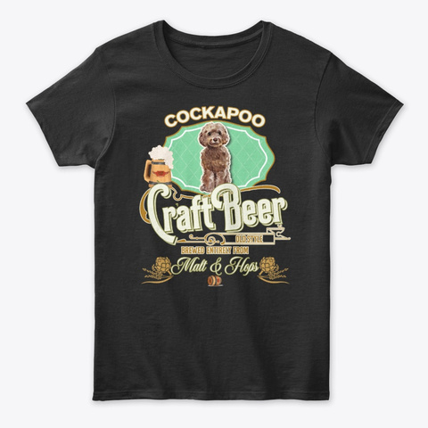 Brown Cockapoo Gifts Dog Beer Lover Black T-Shirt Front