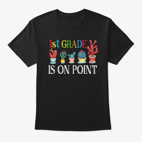 Back To School 1st Grade Is On Point Black T-Shirt Front