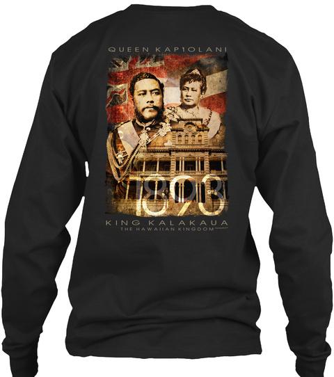 Queen Kapiolani 1893 King Kalakaua The Hawaiian Kingdom Black Long Sleeve T-Shirt Back