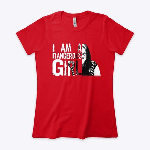 Dangerous Girl: Abigail Daniels Products Red T-Shirt Front