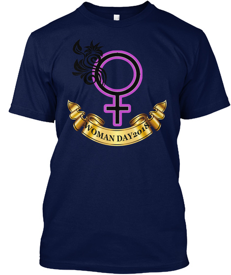 Woman Day T Shirt For Women's Rights Tee Navy T-Shirt Front
