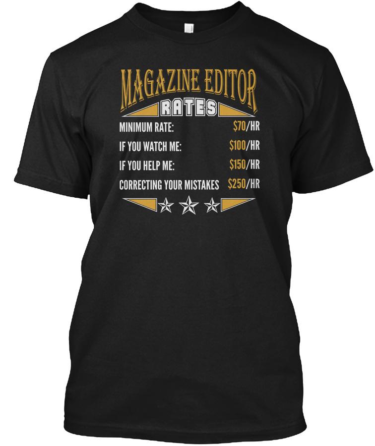 MAGAZINE EDITOR RATES JOB T-SHIRTS Unisex Tshirt