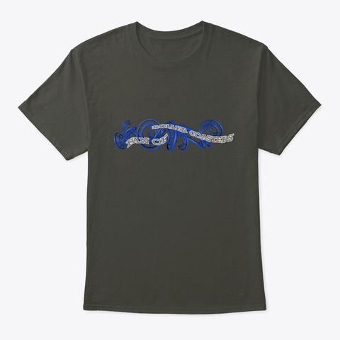 Fan Of Roller Coaster  Smoke Gray T-Shirt Front