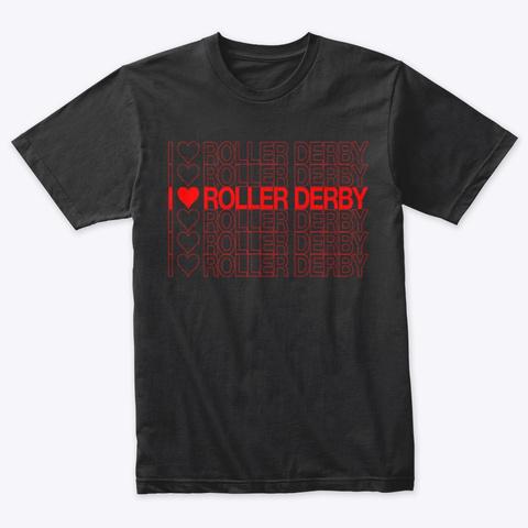 Love Roller Derby Vintage Black T-Shirt Front