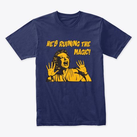Ruining The Magic Unisex Tshirt