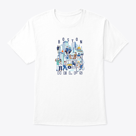 Boston Helps    Boston Resiliency Fund White T-Shirt Front