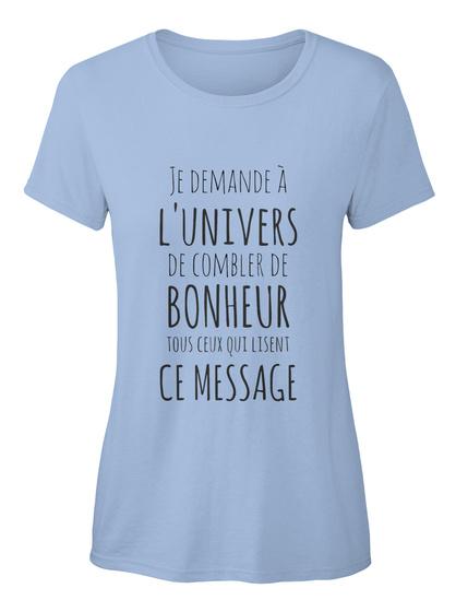 Combler De Bonheur  Sky Blue T-Shirt pour Femme Front
