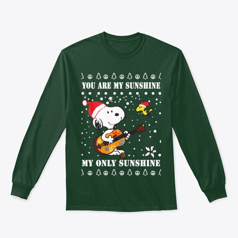 You Are My Sunshine   Christmas Forest Green T-Shirt Front