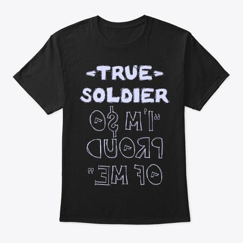 True Soldier Shirt Black T-Shirt Front