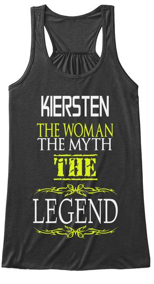 Kiersten The Woman The Myth The Legend Dark Grey Heather T-Shirt Front