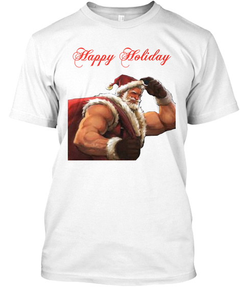 Happy Holiday White T-Shirt Front